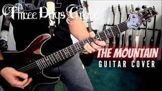Download Lagu Three Days Grace - The Mountain (Guitar Cover) Gratis STAFABAND