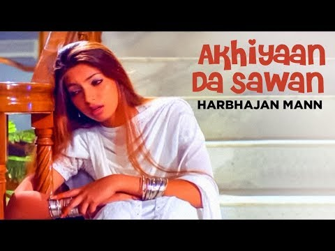 akhiyaan Da Sawan Harbhajan Mann (full Song) | Lala Lala Lala video