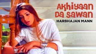 """download lagu """"akhiyaan Da Sawan Harbhajan Mann"""" Full Song  Lala gratis"""