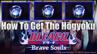 Bleach Brave Souls - How To Get The H?gyoku For 6? Ascension's!
