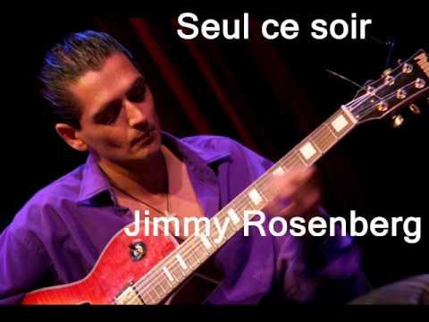 Seul ce soir : Jimmy Rosenberg..
