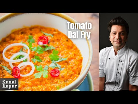 Tomato Dal Tadka | Tomato Pappu | Kunal Kapur | Indian Food Recipes