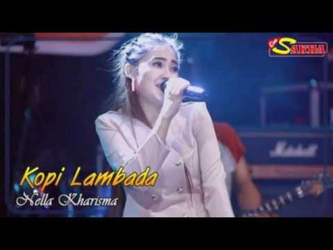 Download KOPI LAMBADA || NELLA KHARISMA Dangdut Reggae Mp4 baru