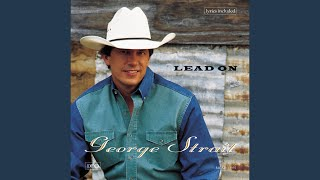 George Strait You Can't Make A Heart Love Somebody