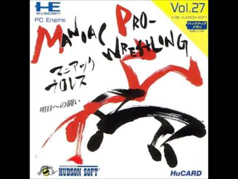 Maniac Pro Wrestling ~ PC Engine HuCard ~ BGM# 03