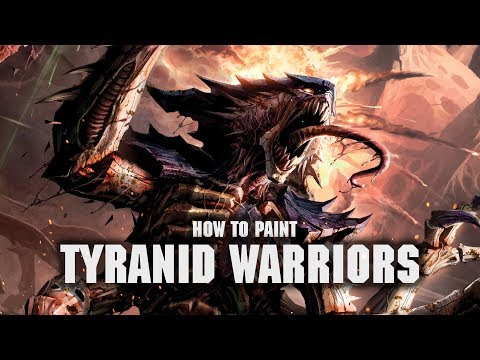 How to Paint: Tyranid Warriors