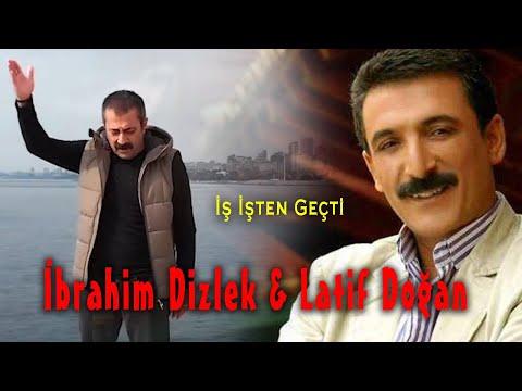 İbrahim Dizlek – Latif Doğan -İş İşten Geçti