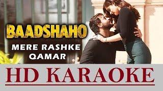 download lagu Mere Rashke Qamar Karaoke  Baadshaho  Rahat Fateh gratis
