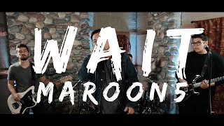 """Download Lagu Maroon 5 - """"Wait"""" (Rock Cover by The Kids We Used To Know) Gratis STAFABAND"""