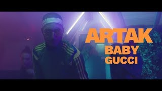 ARTAK - BABY GUCCI (Official Video)