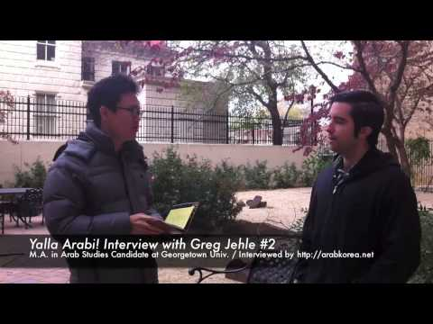[Yalla Arabi!(109-2)] Interview with Greg, MAAS Student at Georgetown Univ. #2