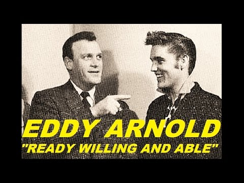 Eddy Arnold - Ready Willing And Able