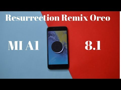 XIAOMI MI A1 - Resurrection Remix V6 - Android 8.1 Oreo - Install & Preview | Smartphone 2torials