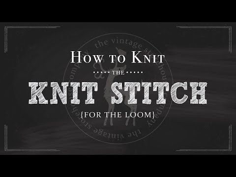 Loom Knitting 101: How to Knit the Knit Stitch {Part 3 of 12}