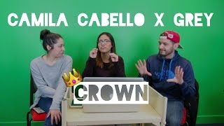 Download Lagu Camila Cabello x Grey | Crown (Reaction) | The Millennial Chisme Gratis STAFABAND