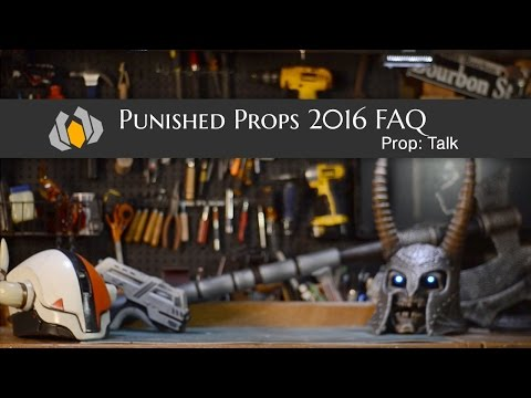 Prop: Talk - Punished Props FAQ 2016