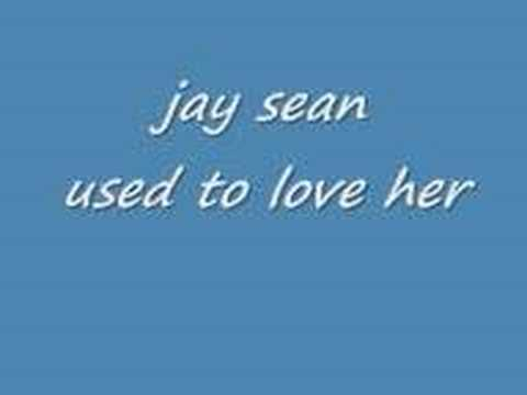 Jay Sean used To Love Her video