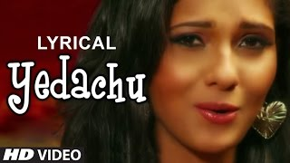Yedachu Song (Lyrical Video) | Ashwathy Ravikumar | Latest Tamil Song 2014