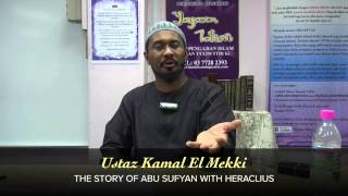 Yayasan Ta'lim: The Story Of Abu Sufyan With Heraclius [13-04-15]