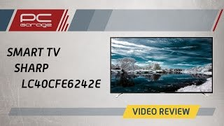 PC Garage – Video Review Smart TV Sharp LC40CFE6242E
