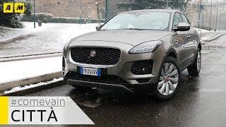 Jaguar E-Pace, Come va in... Città