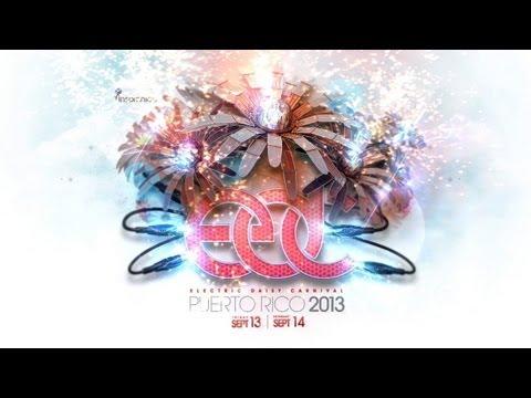 Official EDC Puerto Rico 2013 Trailer