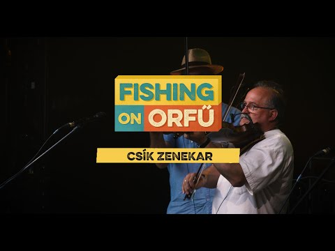 Csík zenekar - Fishing on Orfű 2019 (Teljes koncert)