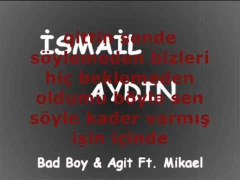 Bad Boy & Agit Ft Mikael - Ruhuna Rahmet  �smail Ayd�n