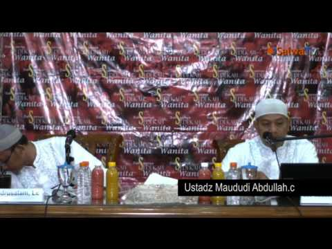 Daurah Akhwat BBG Al Ilmu - Sedekah Wanita - Ustadz Maududi Abdullah.Lc & Ustadz Badrusalam.Lc