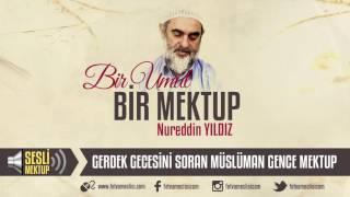 (10.0 MB) 6) Gerdek Gecesini Soran Müslüman Gence Mektup - (Sesli Mektup/Bir Umut Bir Mektup) Mp3