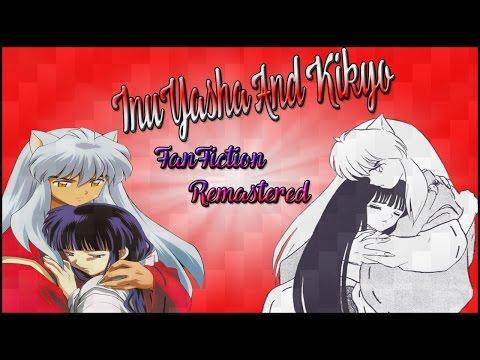 InuYasha And Kikyo Sad Fanfiction Remastered