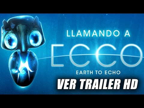 Llamando A Ecco - Earth to Echo - Trailer Oficial Doblado (HD)