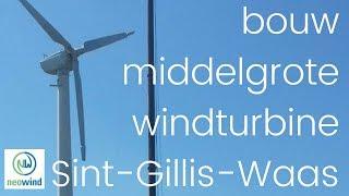 bouw middelgrote windturbine Sint Gillis Waas