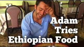 Adam Eats Ethiopian Food | That's A First | Episode 2