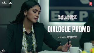Batla House: Dialogue Promo 7 | John Abraham, Mrunal Thakur, Nikkhil Advani | Releasing 15th August