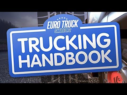 TRUCKING HANDBOOK (Euro Truck Simulator 2)