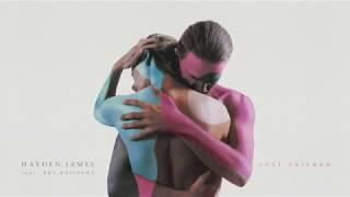Hayden James Just Friends Feat Boy Matthews Official Audio