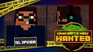 "Minecraft's Most Wanted - ""Mr. Stuff 'n Things"" aka ""sl1pg8r"""