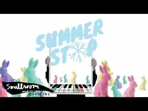 SUMMER STOP - อยากฟัง [Alternate Version]