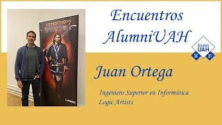 Encuentros AlumniUAH · Juan Ortega