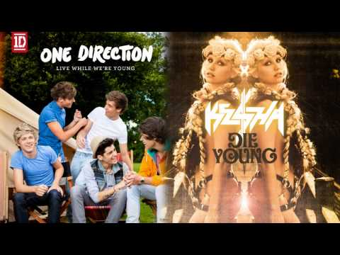 Live While We Die Young (One Direction/Ke$ha Mashup) Music Videos