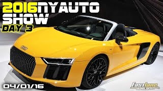 New York International Auto Show DAY 3 - Fast Lane Daily