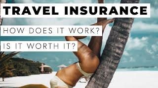 TRAVEL INSURANCE EXPLAINED - World Nomads Review