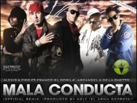 Mala Conducta (Remix) - Alexis Y Fido ft Franco El Gorila & Arcangel y De La Gueto SUSCRIBETE