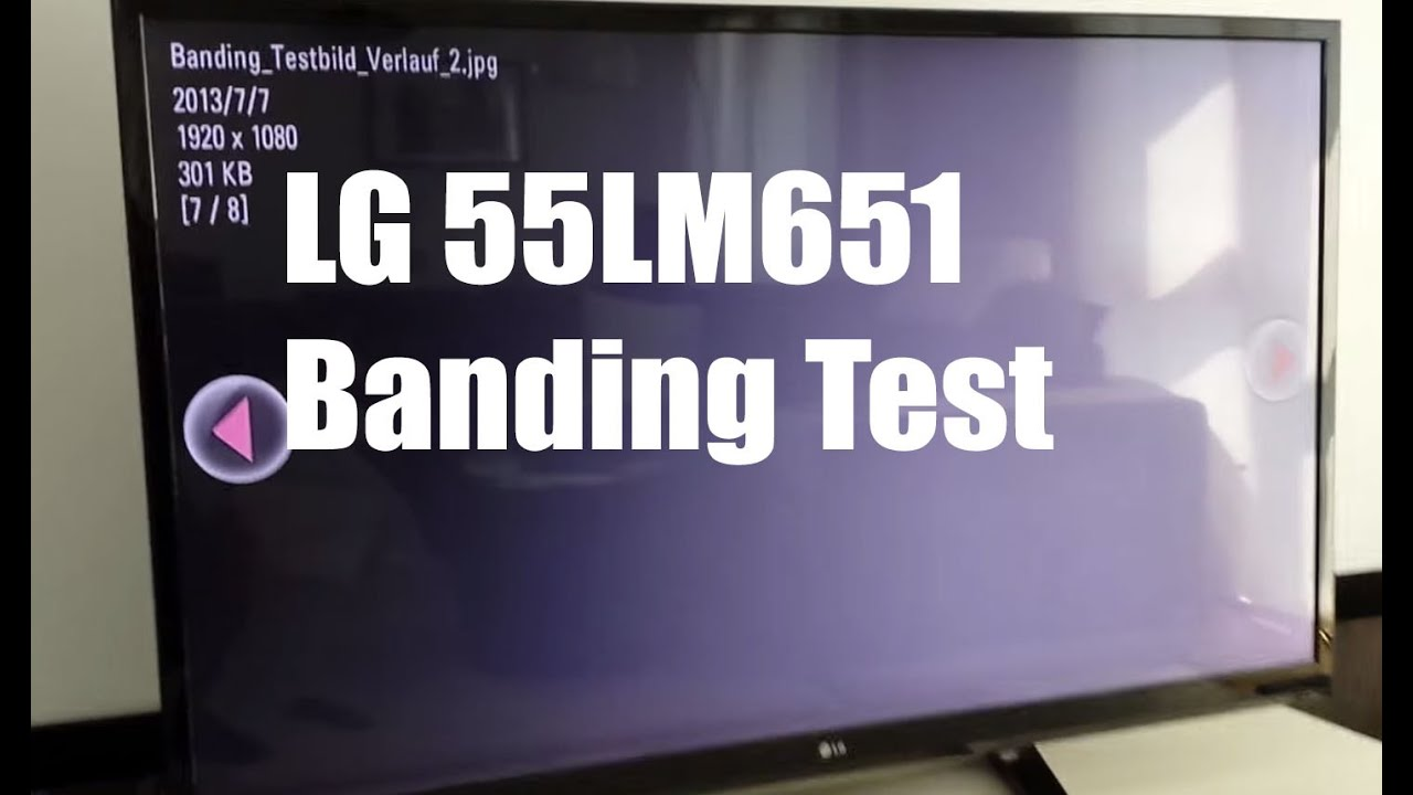 LG 55LM615S Banding Test am LED TV - YouTube