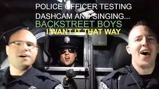 Port Huron police officers test dashcam & lip sync Backstreet Boys 'I want it that way'