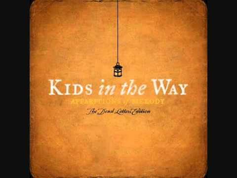 Kids In The Way - Love