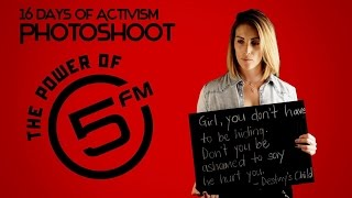 The 5FM 16 Days of Activism Campaign