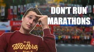 30 Reasons Not To Run a Marathon