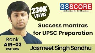IAS Topper 2015 Jasmeet Singh Sandhu AIR 3, Interview and Strategy
